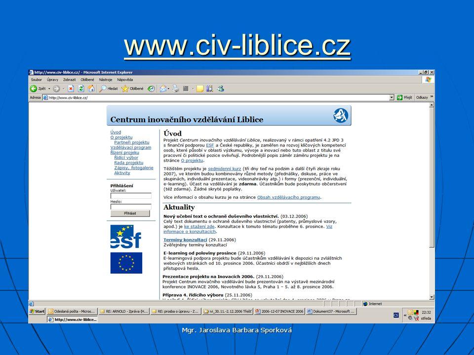 Mgr. Jaroslava Barbara Sporková www.civ-liblice.cz