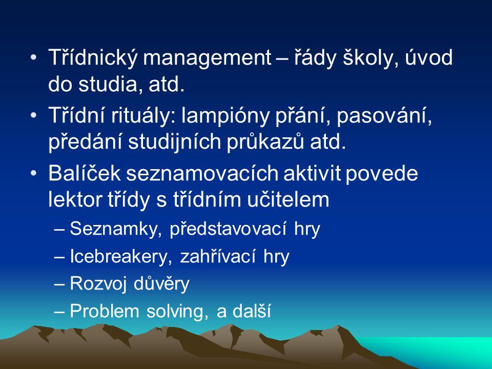 Třídnický management – řády školy, úvod do studia, atd.
