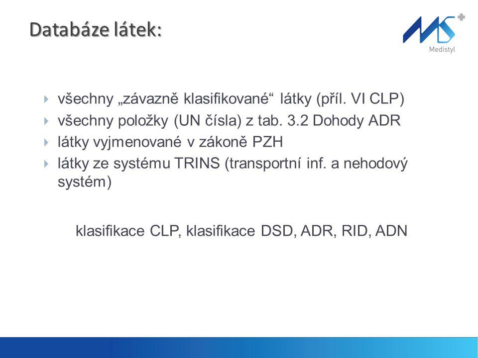 """Databáze látek:  všechny """"závazně klasifikované látky (příl."""