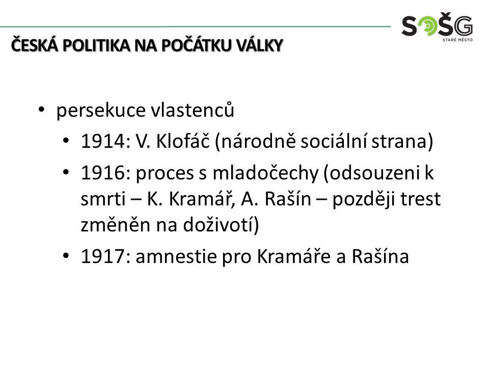 persekuce vlastenců 1914: V.