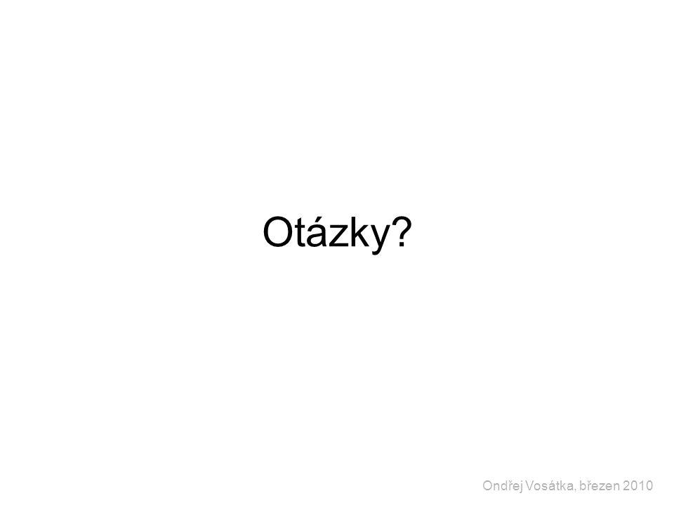 Otázky Ondřej Vosátka, březen 2010