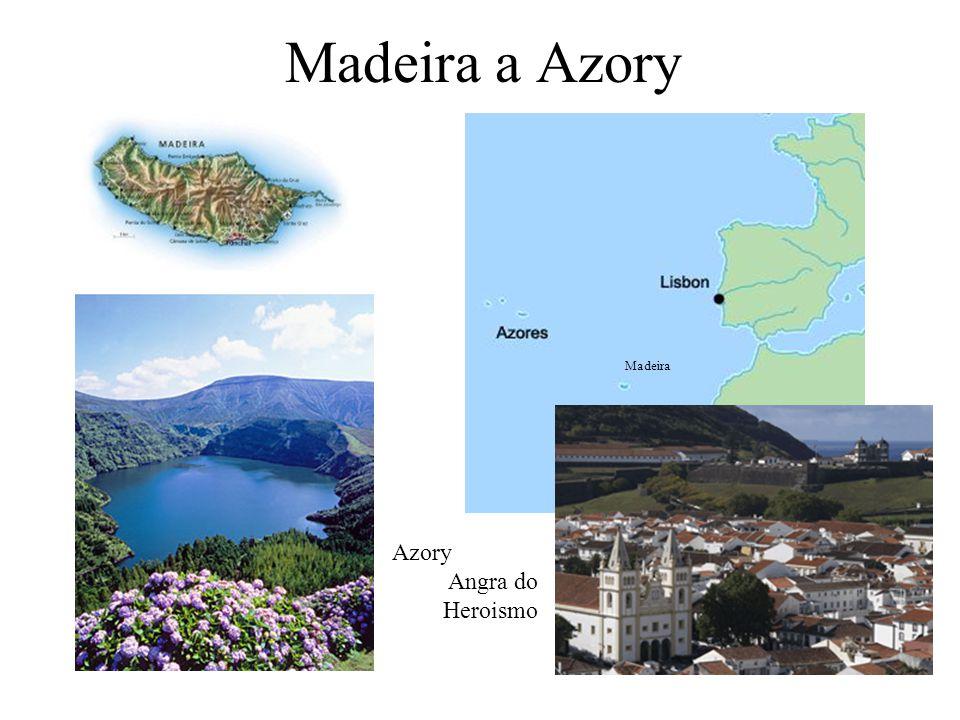 Madeira a Azory Madeira Azory Angra do Heroismo