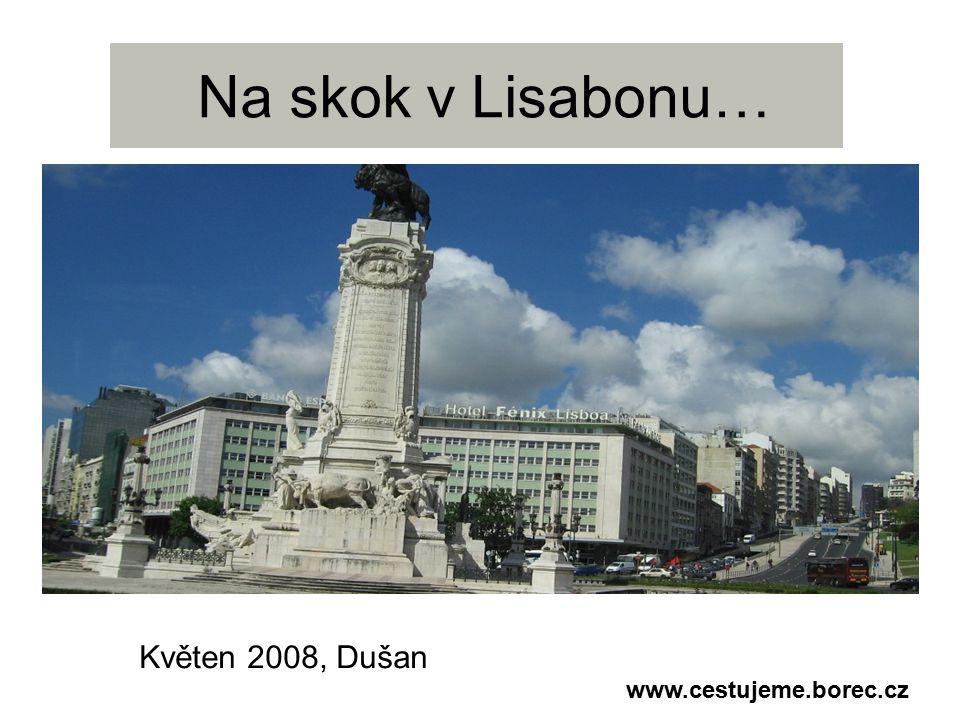 Startujeme na Ruzyni a letíme přímým letem do Portugalska- Lisabonu www.cestujeme.borec.cz