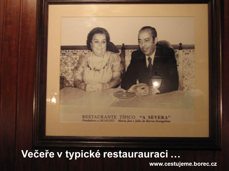 Večeře v typické restaurauraci … www.cestujeme.borec.cz