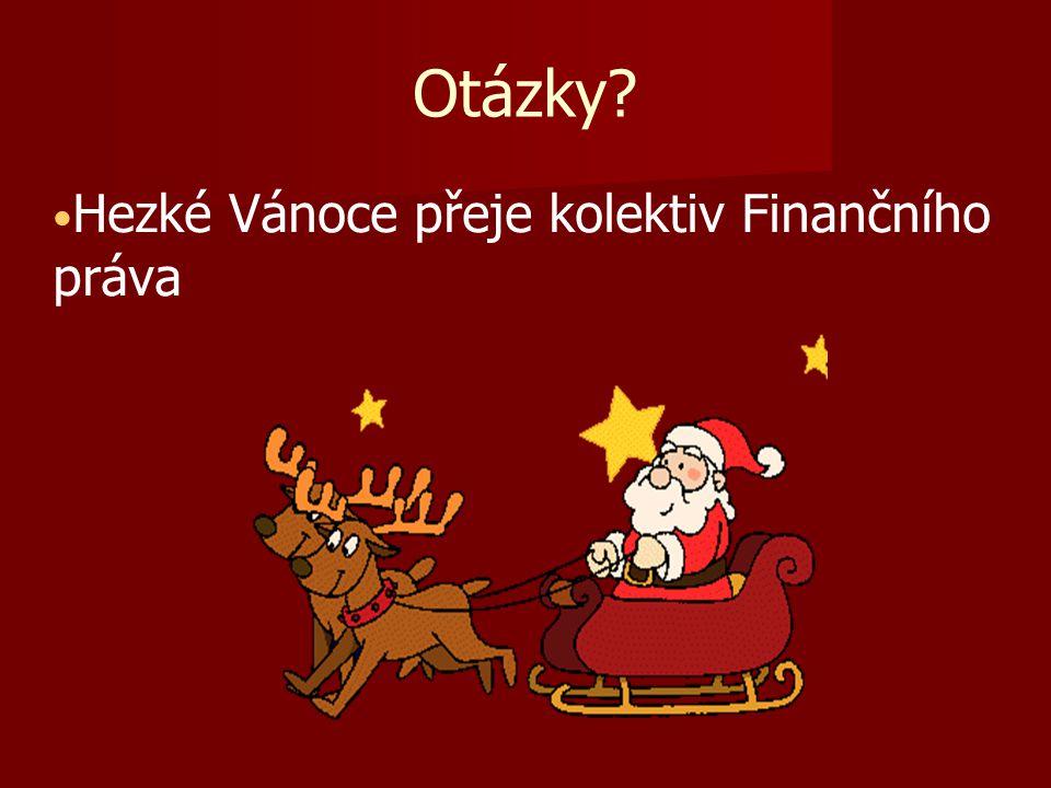 Hezké Vánoce přeje kolektiv Finančního práva Otázky?