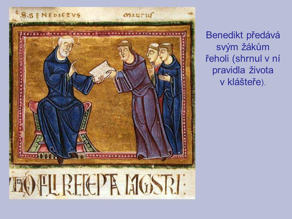 Benedikt předává svým žákům řeholi (shrnul v ní pravidla života v klášteře ).