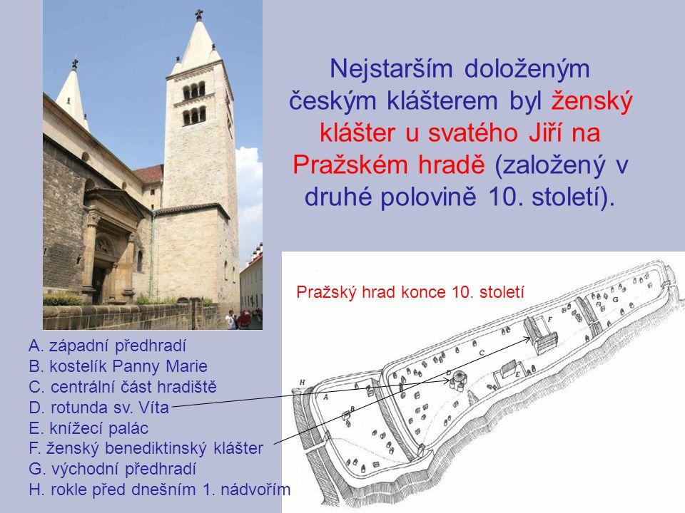 Pražský hrad konce 10. století A. západní předhradí B. kostelík Panny Marie C. centrální část hradiště D. rotunda sv. Víta E. knížecí palác F. ženský