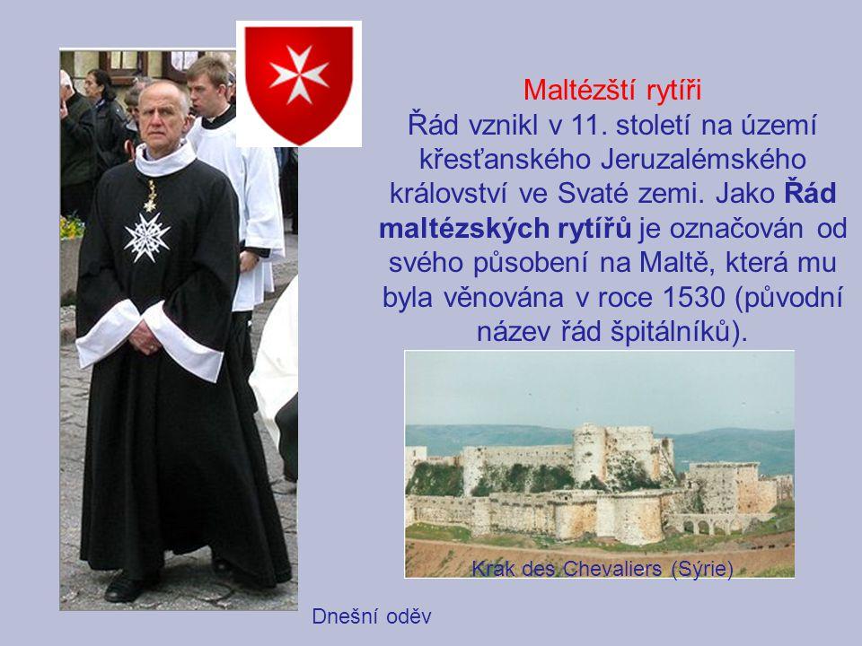 Maltézští rytíři Řád vznikl v 11. století na území křesťanského Jeruzalémského království ve Svaté zemi. Jako Řád maltézských rytířů je označován od s