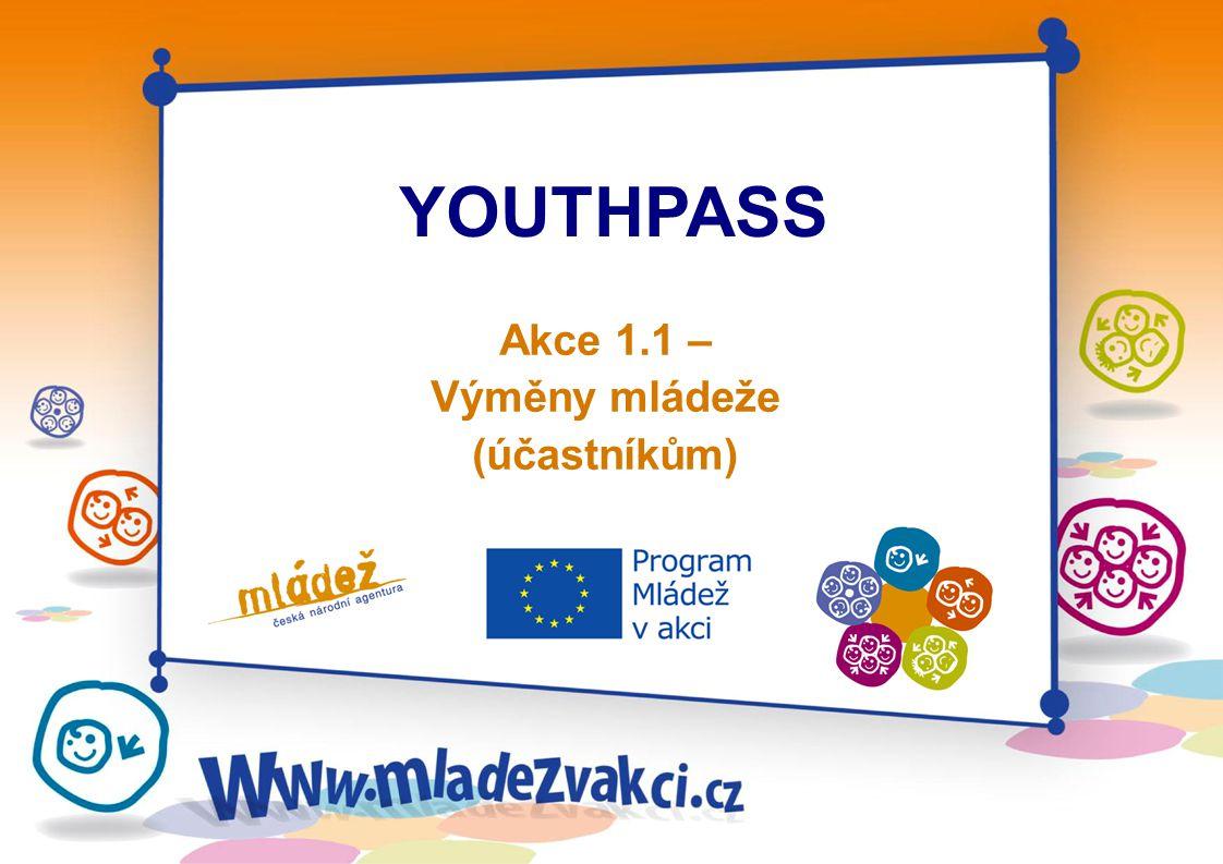 YOUTHPASS Akce 1.1 – Výměny mládeže (účastníkům)