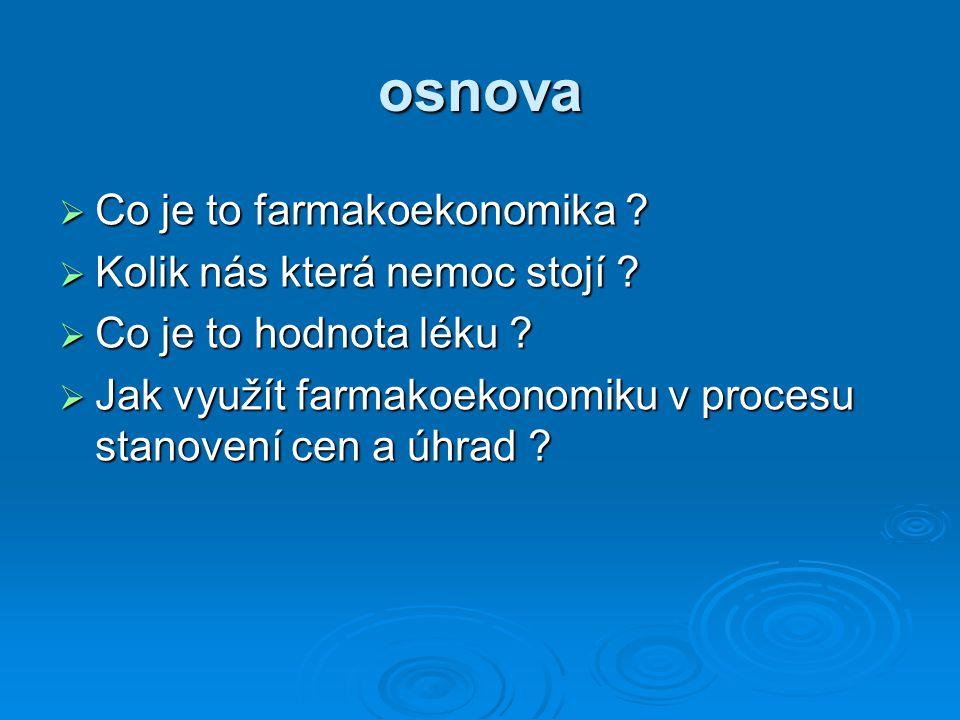 Nákladová efektivita temozolomidu u glioblastoma multiforme Martikainen JA et al., 2005 Náklady vs přežití: temozolomid versus procarbazin, lomustin plus vincristin (náklady z roku 2001, Finsko)