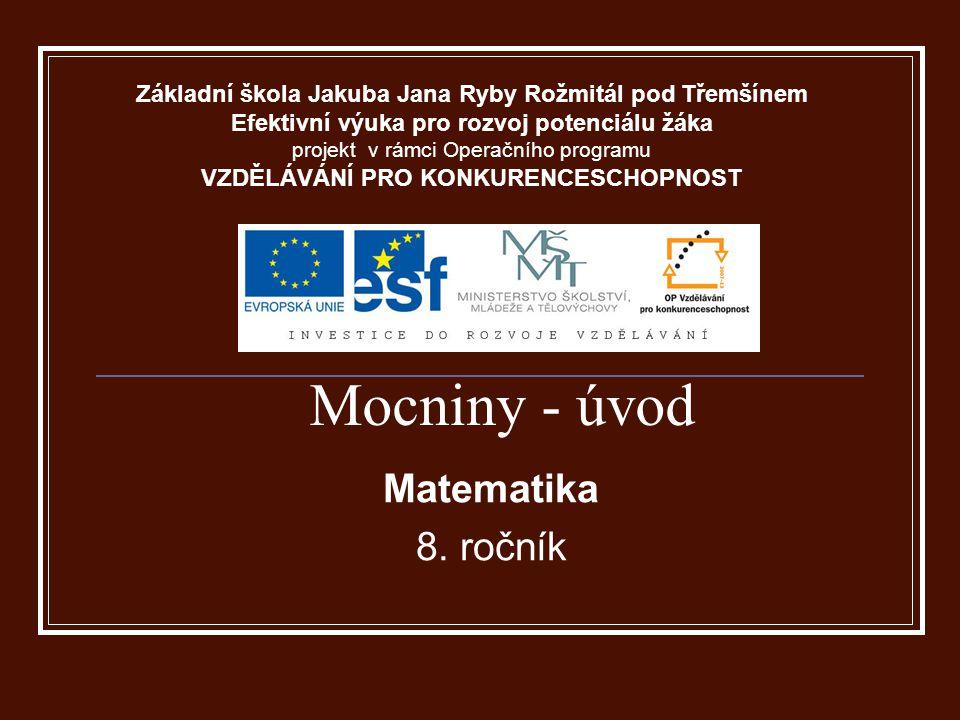 Mocniny - úvod Matematika 8.