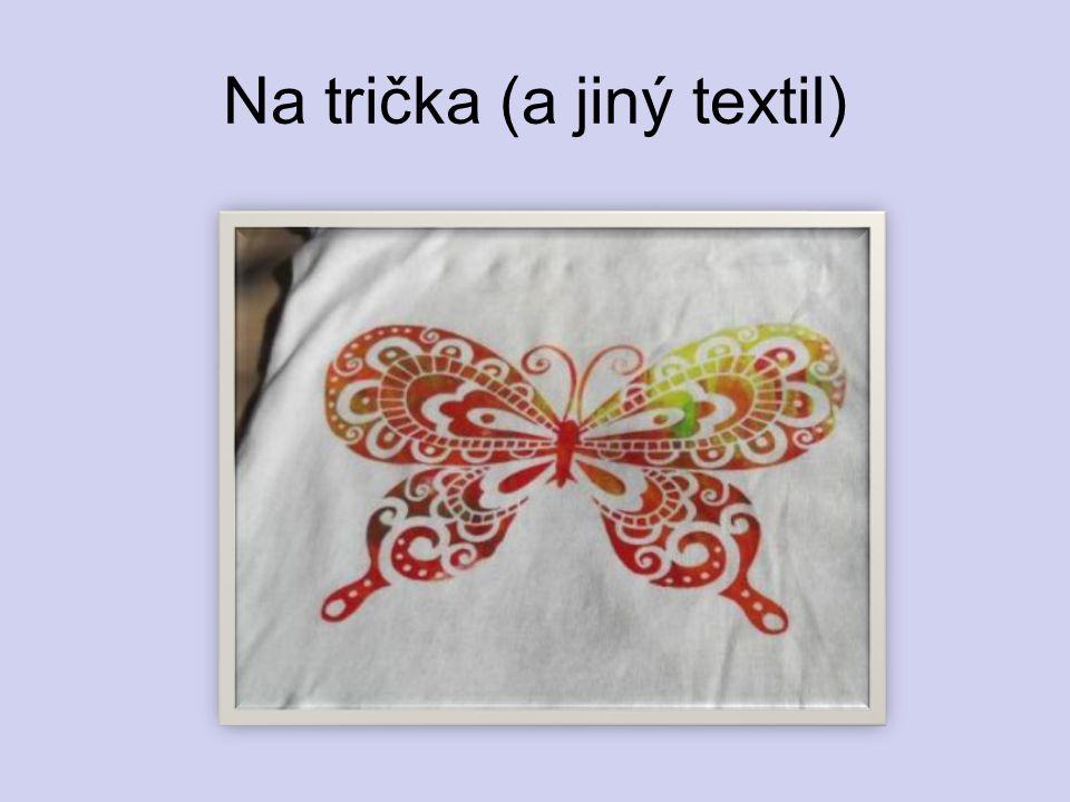 Na trička (a jiný textil)