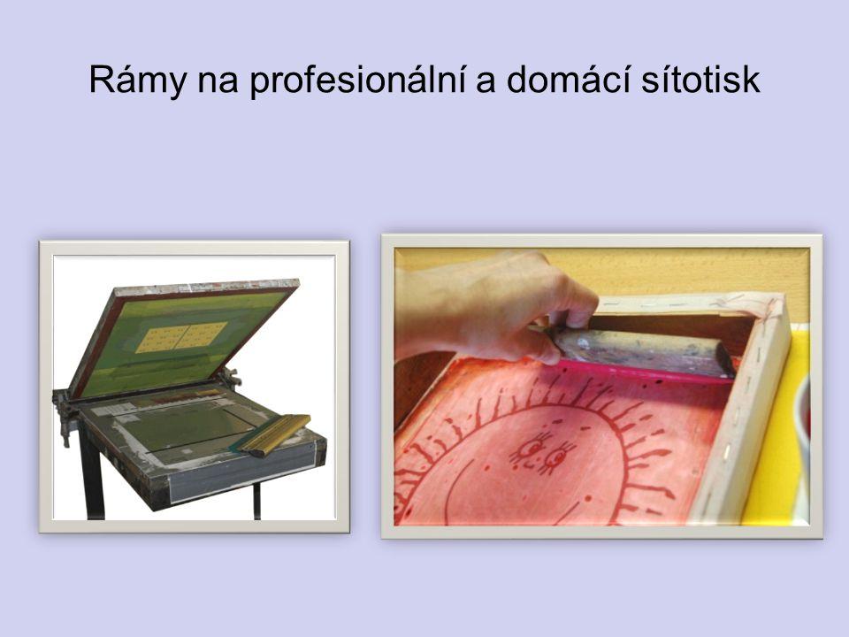 Rámy na profesionální a domácí sítotisk