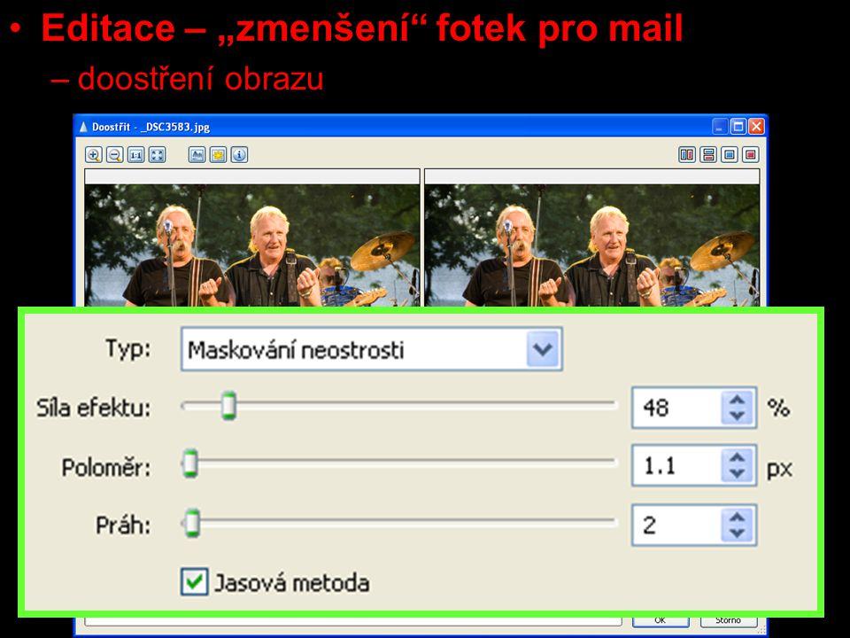 """Editace – """"zmenšení fotek pro mail –doostření obrazu"""
