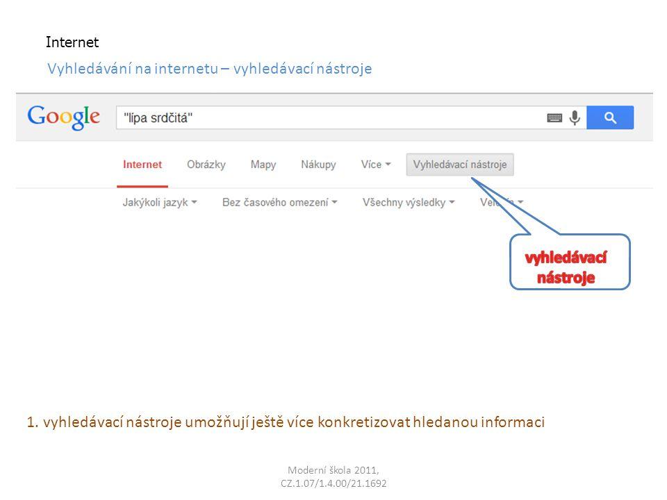 Internet Vyhledávání na internetu – vyhledávací nástroje 1.