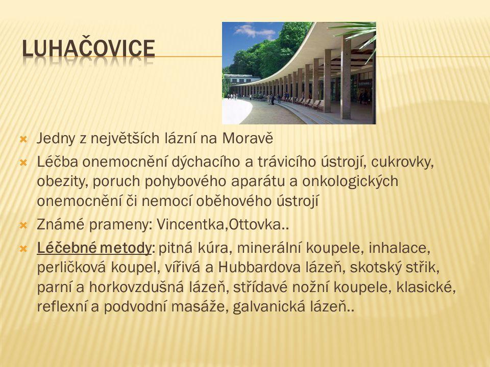 Jedny z největších lázní na Moravě  Léčba onemocnění dýchacího a trávicího ústrojí, cukrovky, obezity, poruch pohybového aparátu a onkologických on