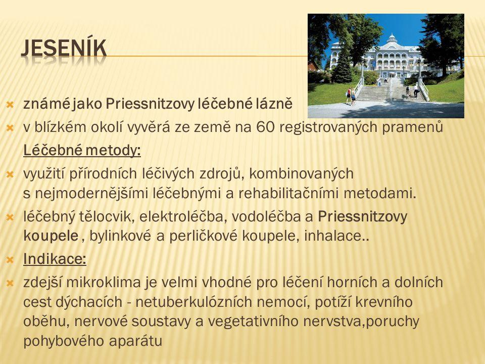  známé jako Priessnitzovy léčebné lázně  v blízkém okolí vyvěrá ze země na 60 registrovaných pramenů Léčebné metody:  využití přírodních léčivých z