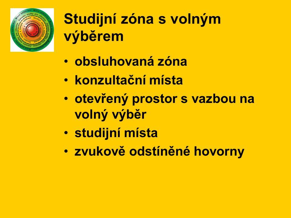 Studijní zóna s volným výběrem obsluhovaná zóna konzultační místa otevřený prostor s vazbou na volný výběr studijní místa zvukově odstíněné hovorny