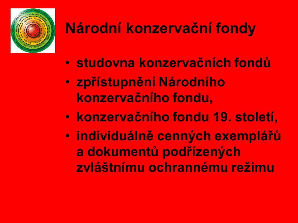 Národní konzervační fondy studovna konzervačních fondů zpřístupnění Národního konzervačního fondu, konzervačního fondu 19. století, individuálně cenný