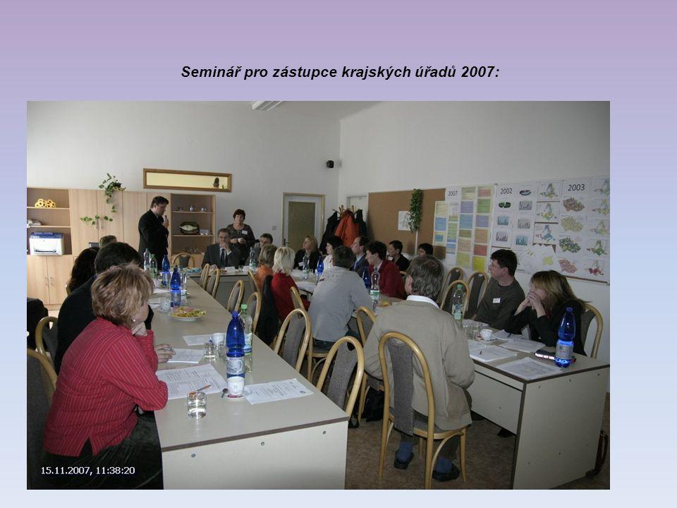 Seminář pro zástupce krajských úřadů 2007:
