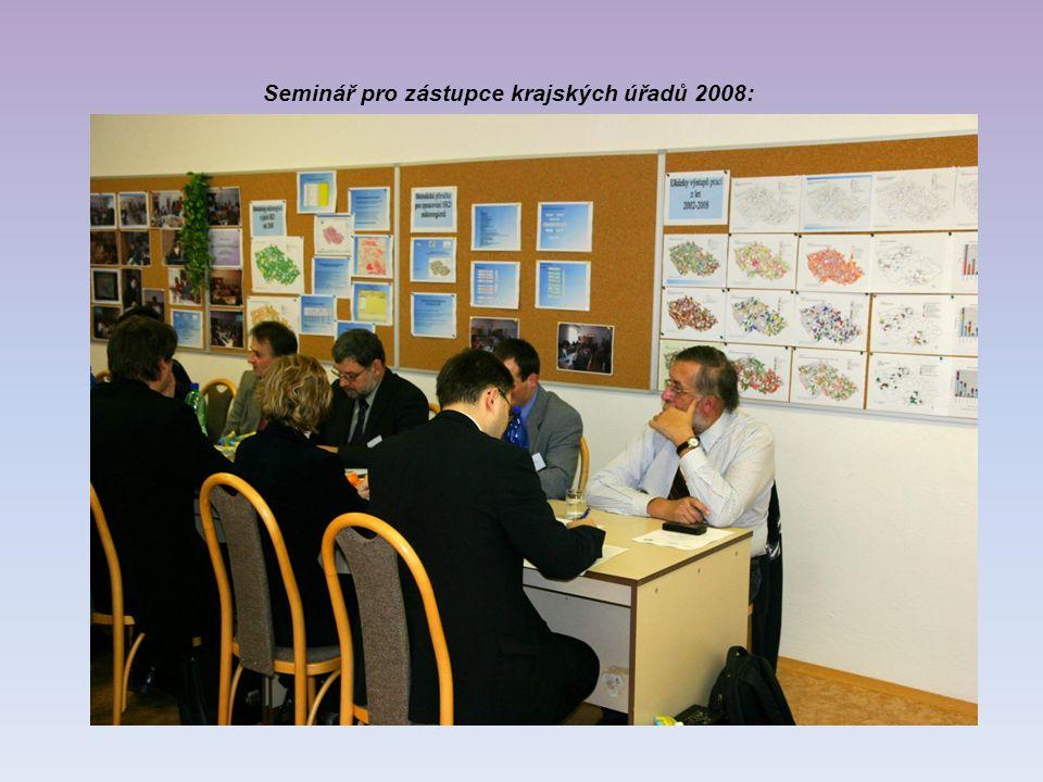 Seminář pro zástupce krajských úřadů 2008:
