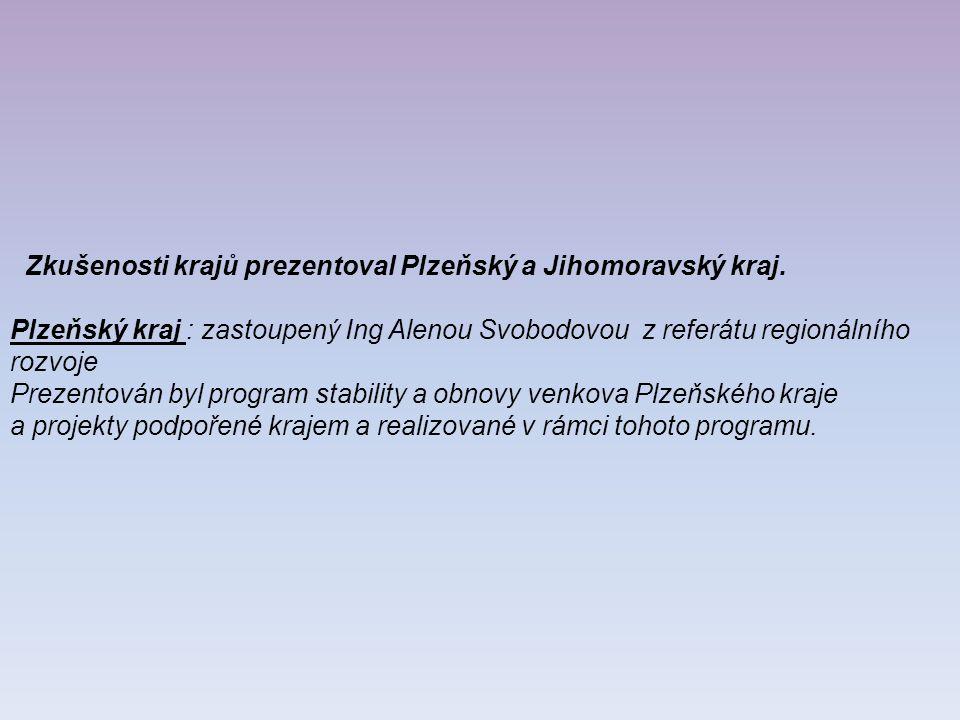 Zkušenosti krajů prezentoval Plzeňský a Jihomoravský kraj.