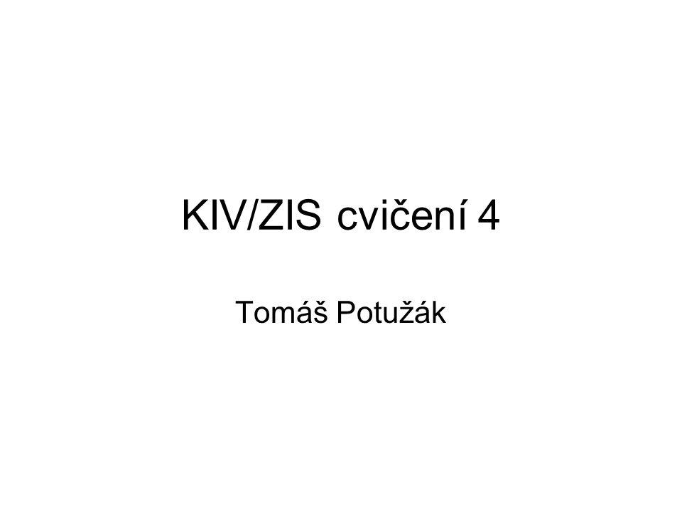 KIV/ZIS cvičení 4 Tomáš Potužák