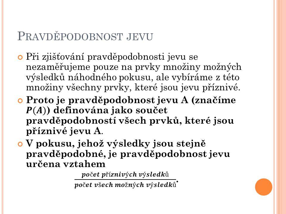 P RAVDĚPODOBNOST JEVU