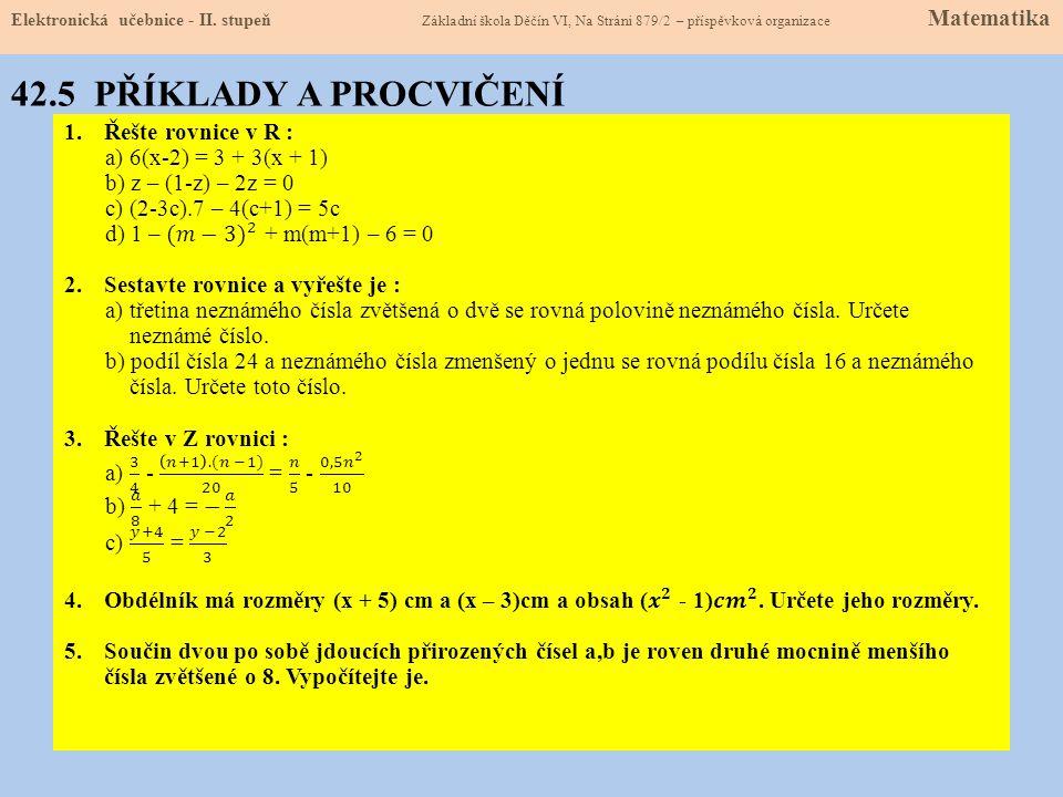 42.5 PŘÍKLADY A PROCVIČENÍ Elektronická učebnice - II.