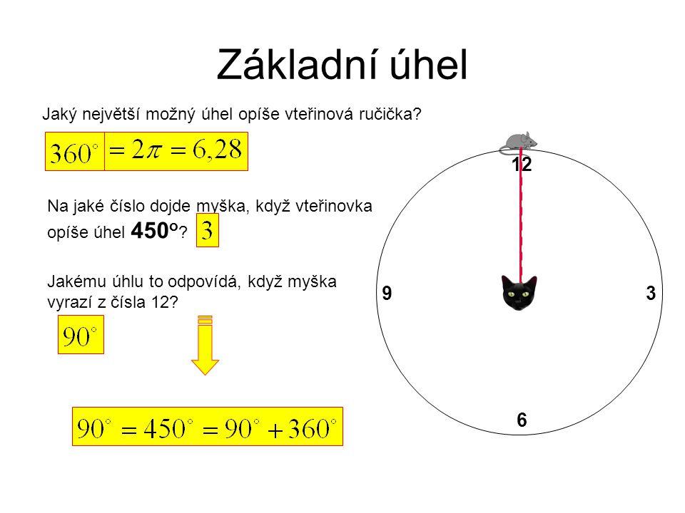 Základní úhel 12 3 6 9 Jaký největší možný úhel opíše vteřinová ručička.