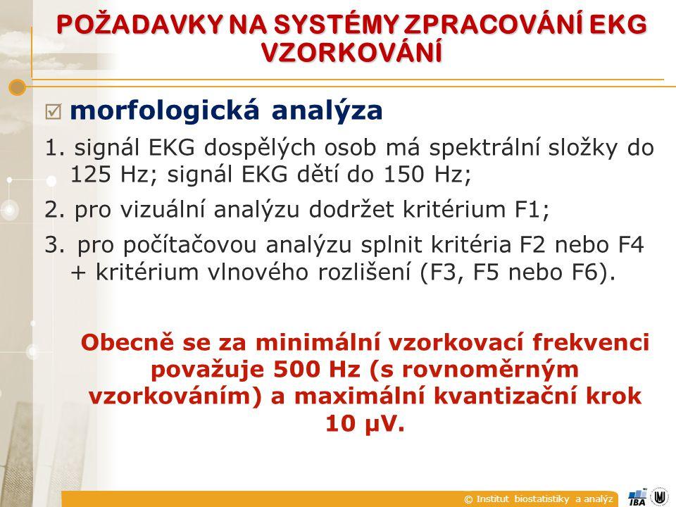 © Institut biostatistiky a analýz  morfologická analýza 1.