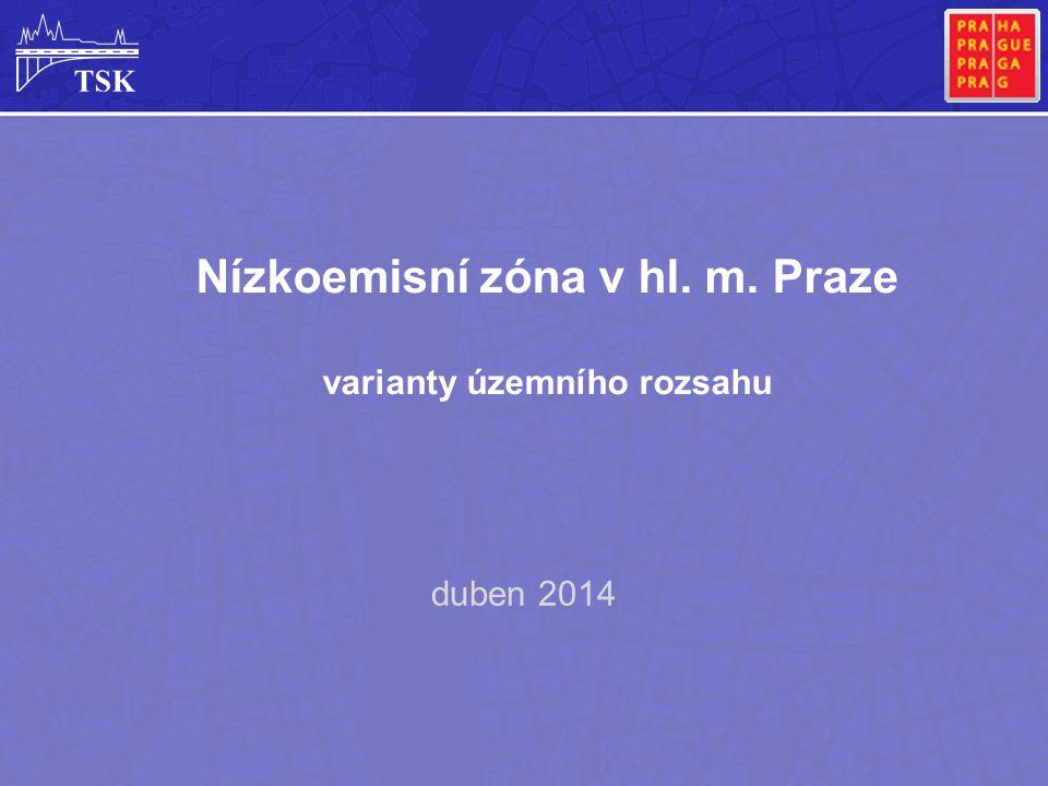Nízkoemisní zóna v hl. m. Praze varianty územního rozsahu duben 2014