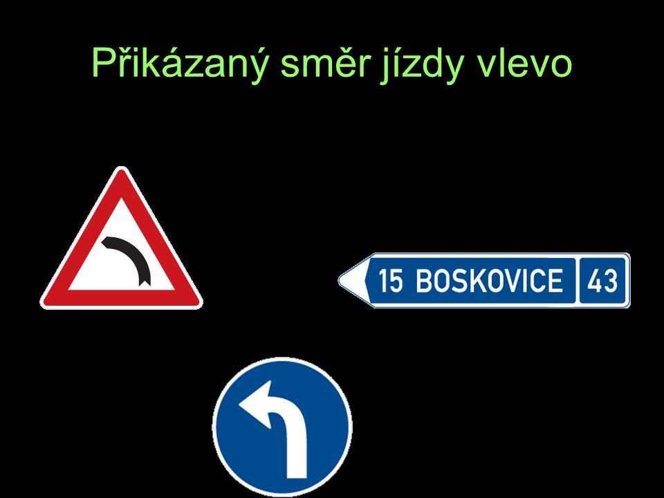 Přikázaný směr jízdy vlevo Ř A K