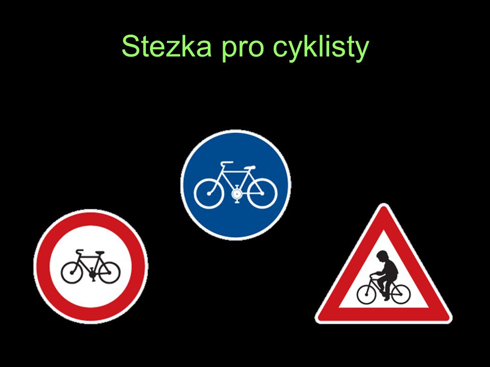 Stezka pro cyklisty Í L M