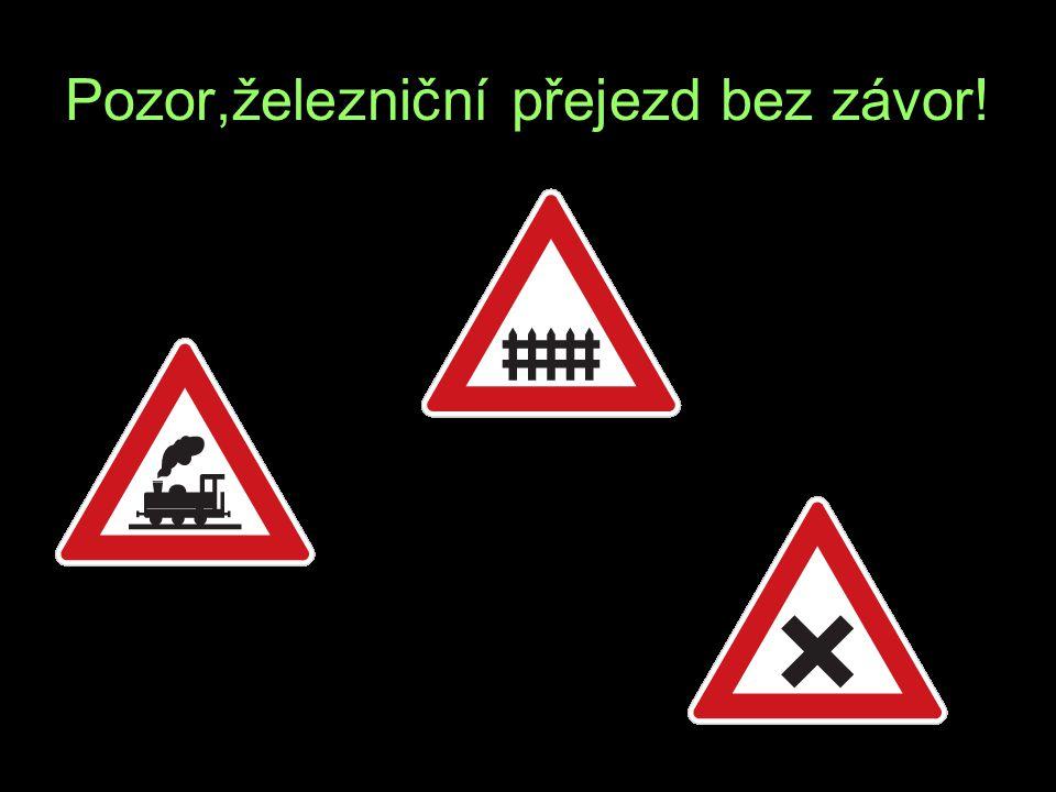 Pozor,železniční přejezd bez závor! A J R