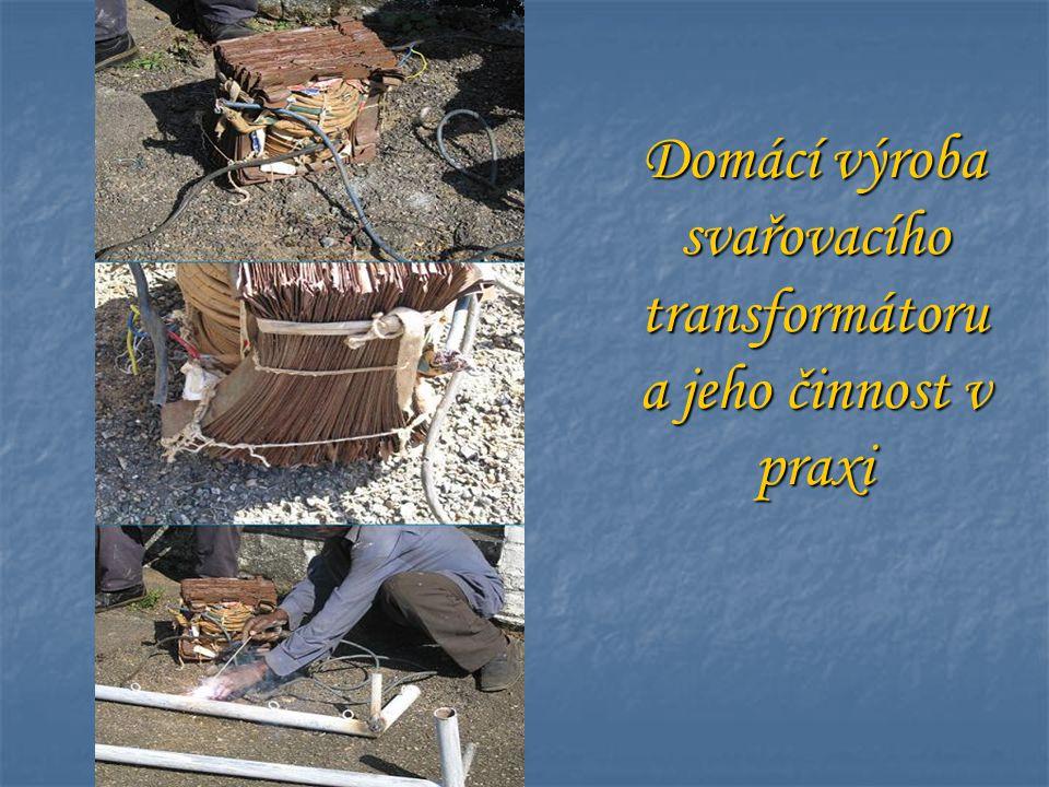 Domácí výroba svařovacího transformátoru a jeho činnost v praxi