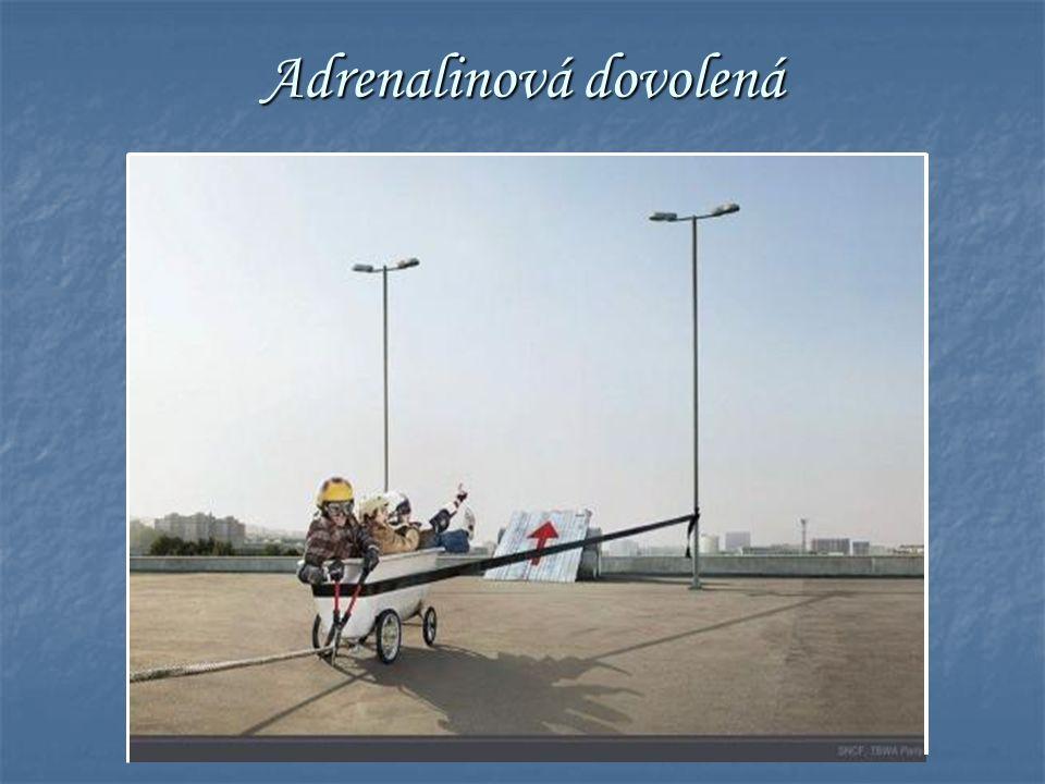 Adrenalinová dovolená