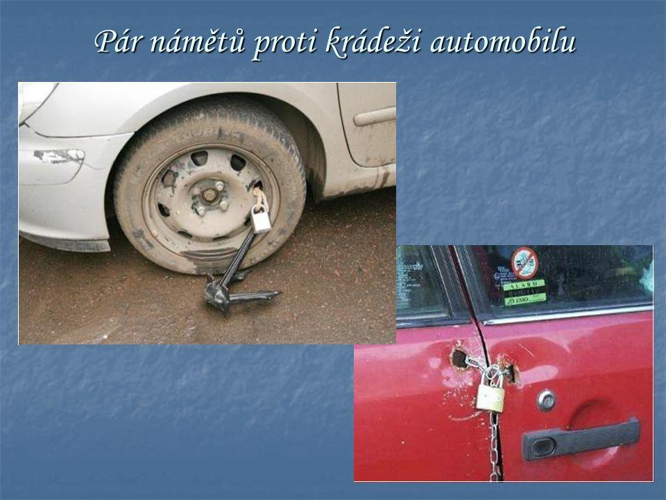 Pár námětů proti krádeži automobilu