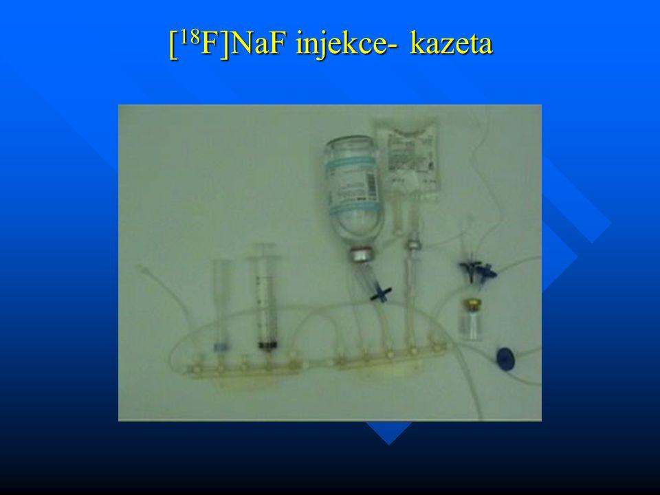 [ 18 F]NaF injekce- kazeta