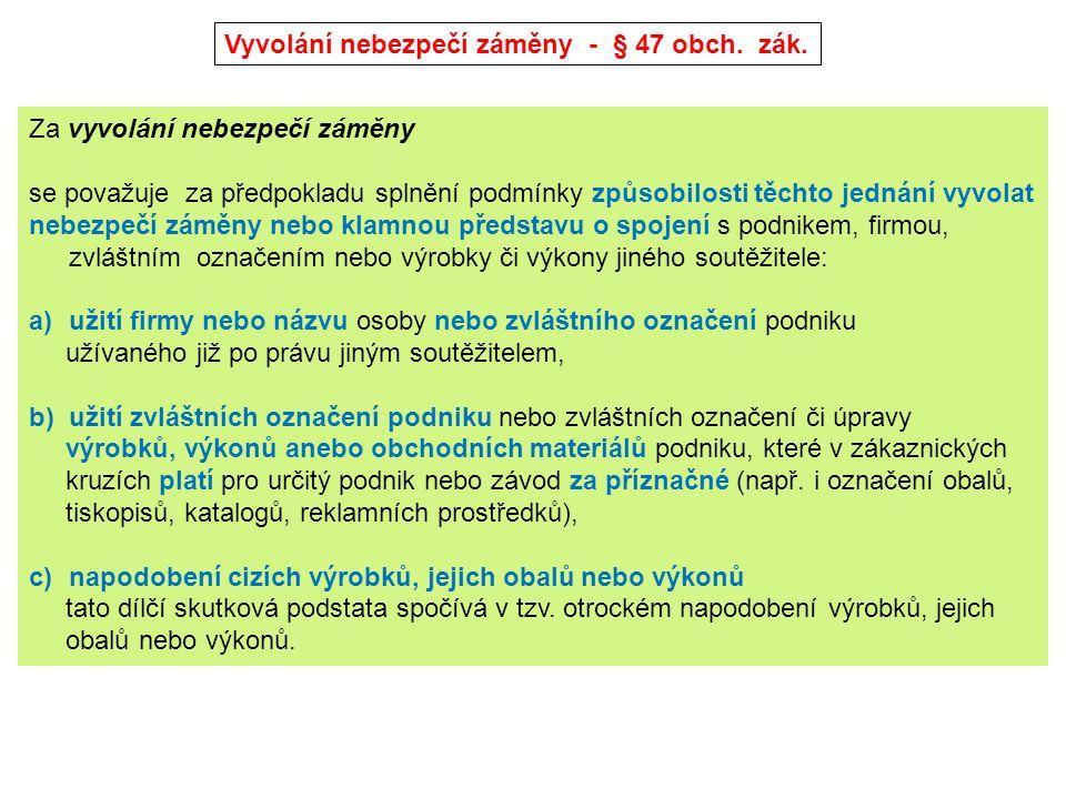 Parazitování na pověsti - § 48 obch.zák.