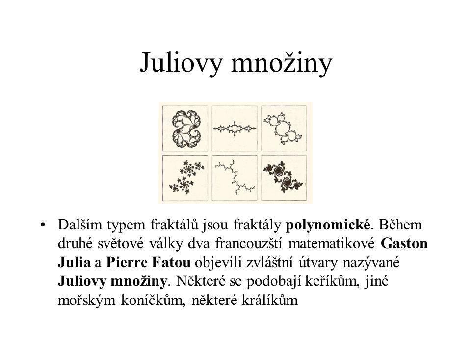 Mandelbrotova množina Nejznámější fraktál. Objevil jí Benoít Mandelbrot. Vzorec je:z n = z n-1 2 + c
