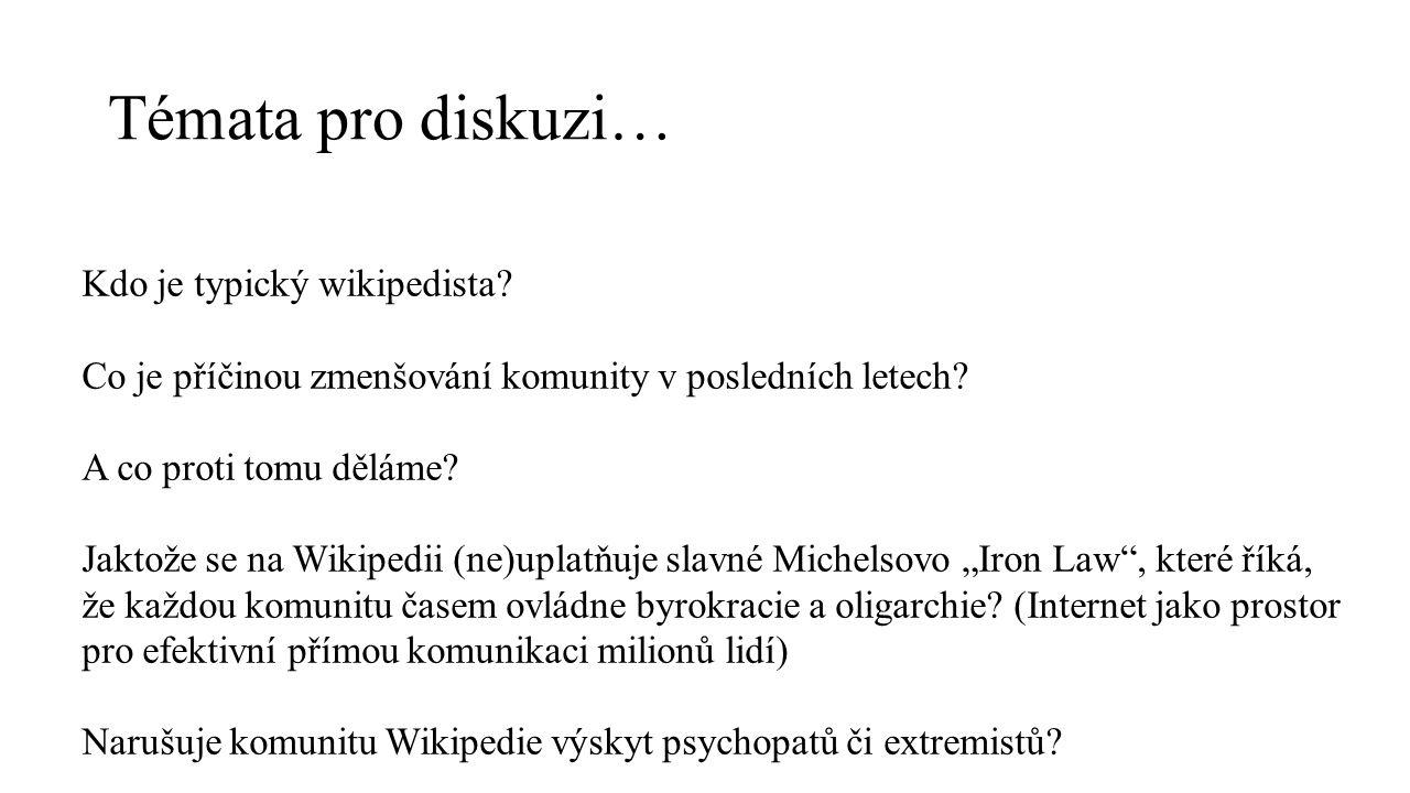 Témata pro diskuzi… Kdo je typický wikipedista.