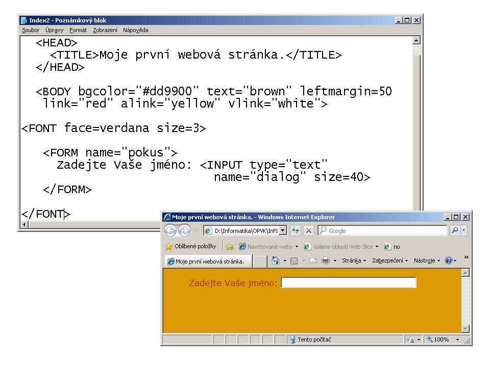 Další parametry tagu : NAME nepřímo je důležitý v okamžiku, kdy bude dialog svázán s nějakou konkrétní operací, která se má provést (např.
