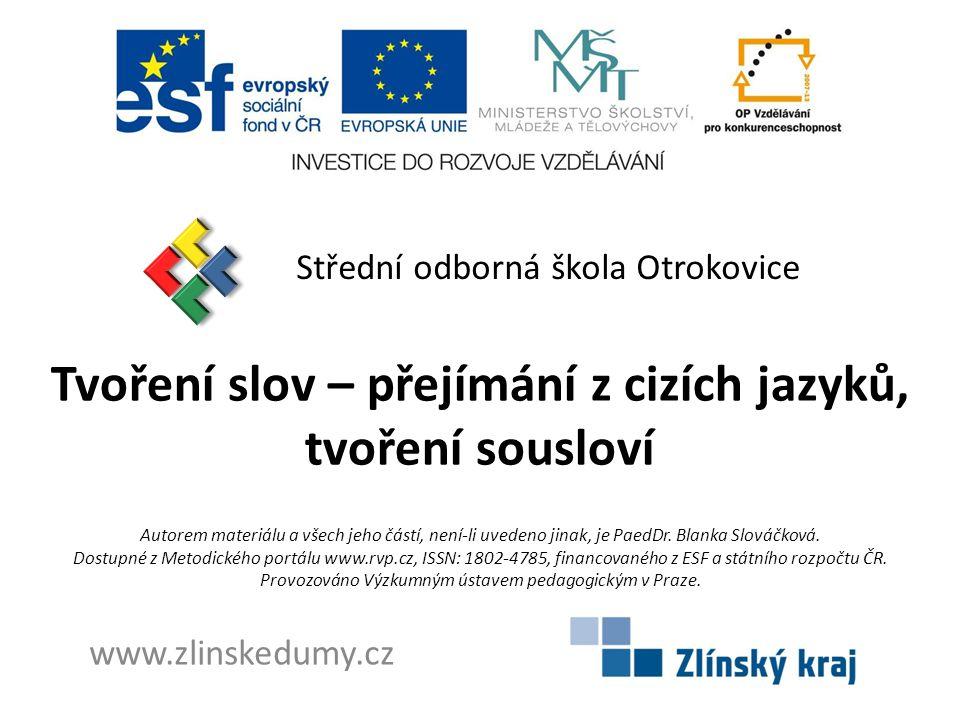 Název školy a adresaStřední odborná škola Otrokovice, tř.