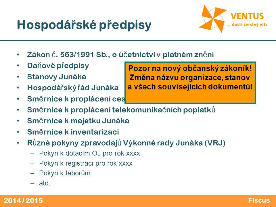 2014 / 2015 Hospodá ř ské p ř edpisy Zákon č.