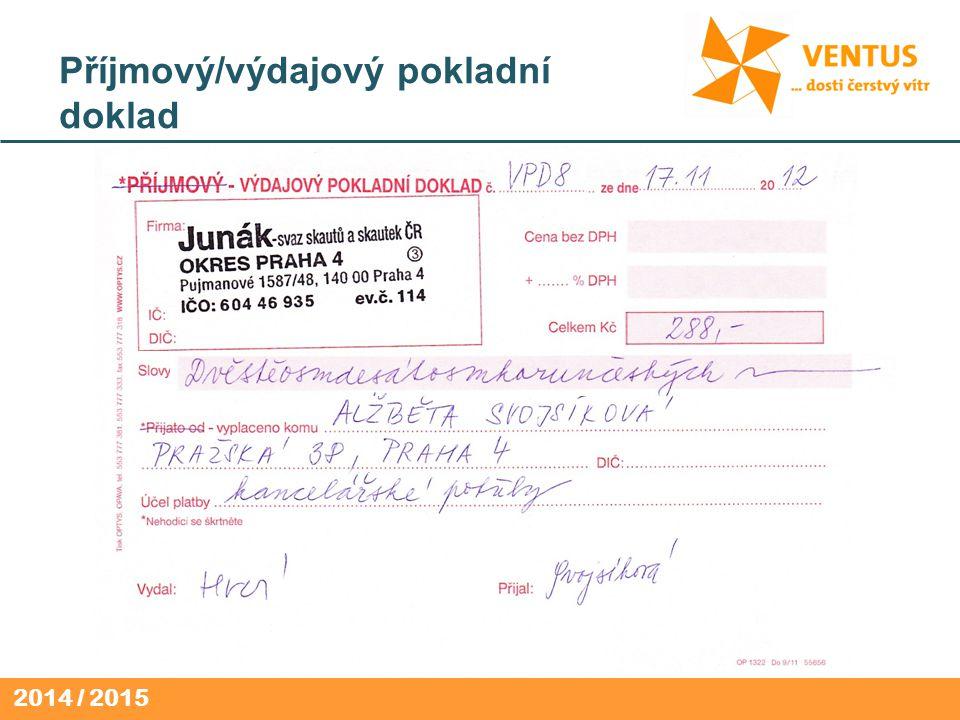 2014 / 2015 Příjmový/výdajový pokladní doklad