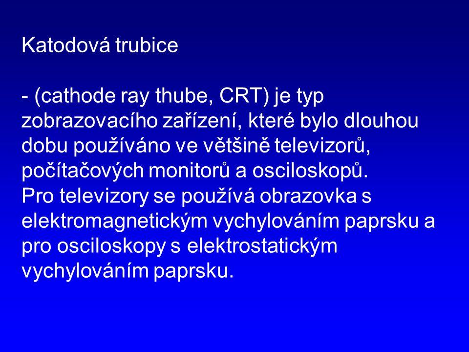 Princip CRT: - Obraz se vytváří pomocí svazku 3 elektronových paprsků (všechny paprsky stejné, neexistují žádné barevné elektrony) -Barevné body RGB vznikají po dopadu elektronového paprsku na daný fosforový bod (luminofor) -Barevné CRT displeye potřebují tzv.