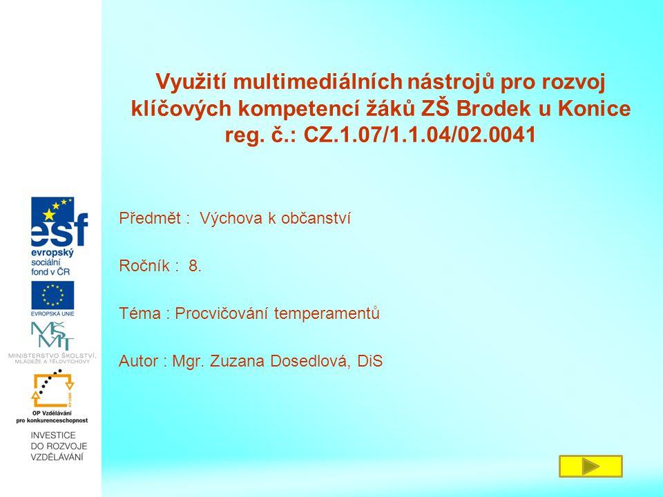 Využití multimediálních nástrojů pro rozvoj klíčových kompetencí žáků ZŠ Brodek u Konice reg.