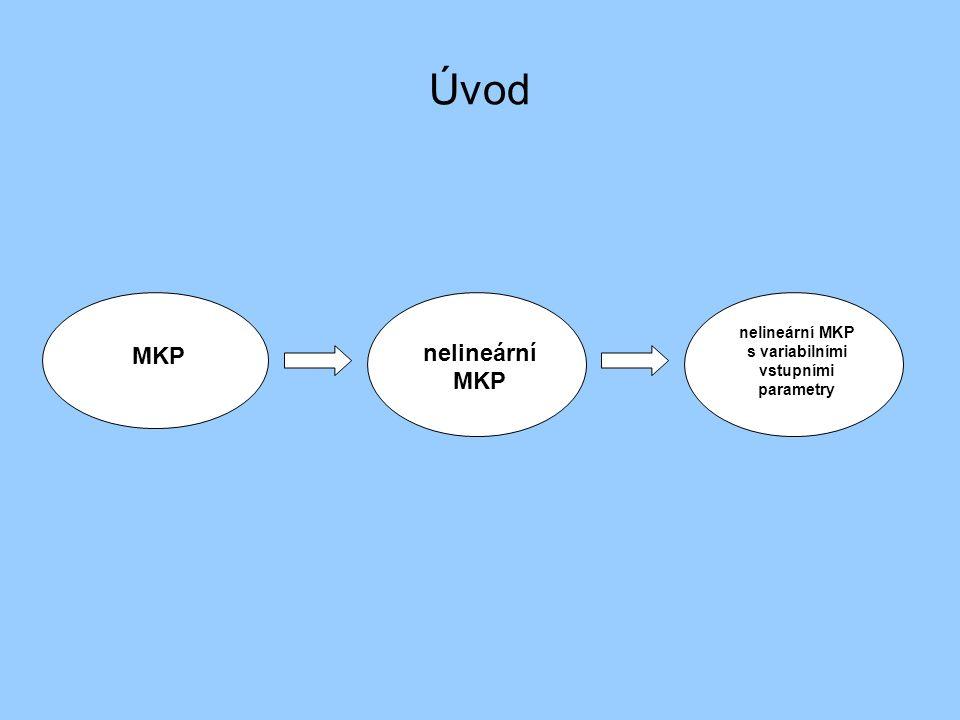 MKP nelineární MKP nelineární MKP s variabilními vstupními parametry Úvod