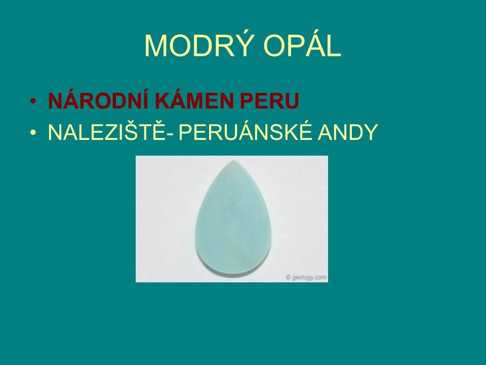 NÁRODNÍ KÁMEN PERU NALEZIŠTĚ- PERUÁNSKÉ ANDY MODRÝ OPÁL